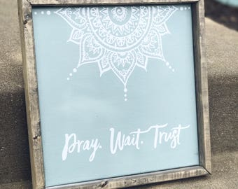Mandala Wall Art / Elephant / Pray Wait Trust / Wood Signs / Elephant Decor / Pray Home Decor / Wood Decor