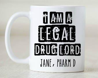 Pharmacist Gift Pharmacist Graduation Gift Mug Personalized Gift Mug Custom Pharmacist gift Drug Lord Pharmacy Tech Gift