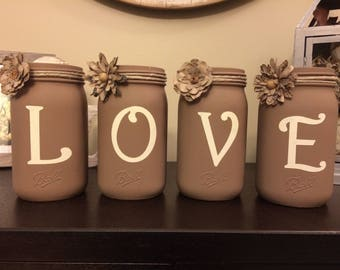 LOVE Rustic Decor Mason Jars