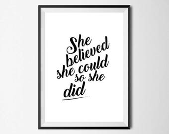 She Believed She Could So She Did Wall Print -  Wall Art, Home Decor, Bedroom Print, Inspirational Print