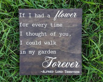I Could Walk in My Garden Forever | Spring Quote | Wood Sign
