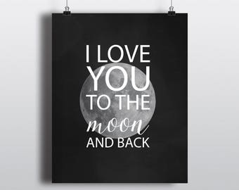I Love You to the Moon and Back | Nursery Decor | Kid Wall Art | 8x10 | Digital Print | Instant Download | Inspirational Quote