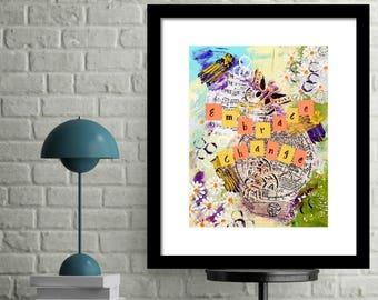 Embrace Change Inspirational Print, Inspirational Art Print, Fine Art Prints, Motivational Print, Inspirational Words, Teen Room Decor