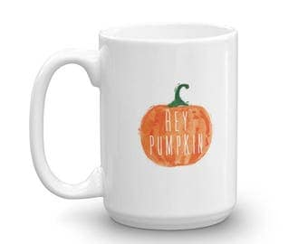 15 oz Hey Pumpkin Coffee Mug - Made in USA - Fall Coffee Mug - Autumn Mug - Gift for Her -