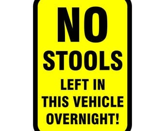 Motorhome or Camper Van - No Stools left in this vehicle overnight sticker