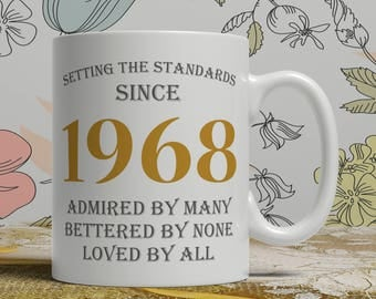 Setting standards, 50th Birthday mug, 50th birthday idea, born 1968 birthday, 50th birthday gift, 50 years old, Happy Birthday, EB 1968 Grey
