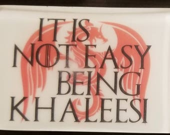 Game of Thrones It Is Not Easy Being Khaleesi Soap