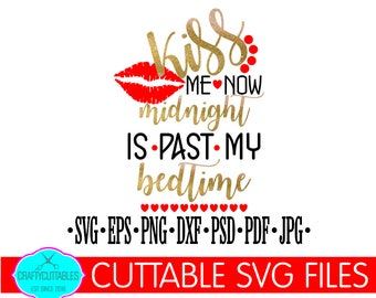New Years svg,New Year svg,Kiss Me svg, Holiday svg,Christmas svg, CHristmas Time svg,Holidays svg, winter svg,lips svg