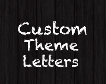 Custom Letters 8in **price per letter**