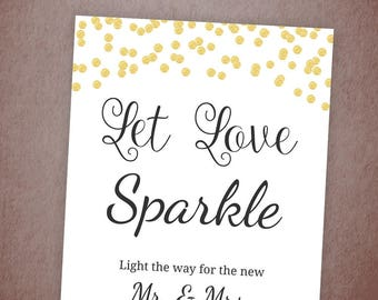 Let Love Sparkle Sign, Sparkler Send Off Sign Printable, Gold Confetti Sparkle Sign, Wedding Sign, Instant Download, Sparklers, A001