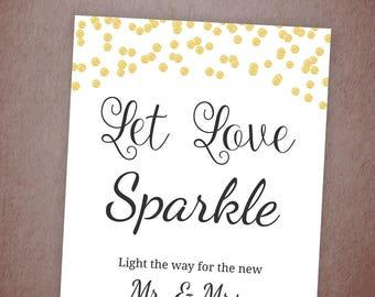 Let Love Sparkle Sign, Sparkler Send Off Sign Printable, Gold Confetti Sparkle Sign, Wedding Sign, Instant Download, Sparklers, BSG1