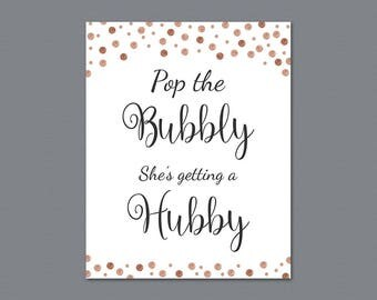 Pop the Bubbly She's Getting a Hubby Sign, Rose Gold Confetti Bridal Shower Printable, Bachelorette Party Decor, Bubbly Bar Sign, A008