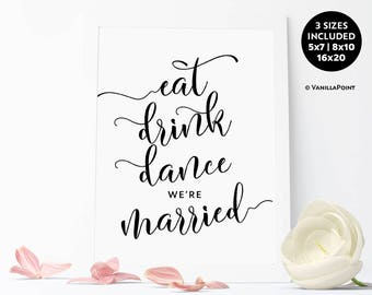 Eat Drink Dance We're Married Sign, Printable Wedding Signage, Wedding Decorations Signs Rustic Wedding Quote Signs Wedding Food Table Signs
