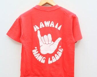 Vintage HANG LOOSE Hawaii Big Logo Red T Shirt Size M