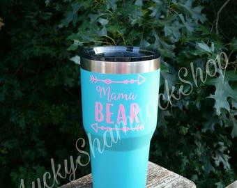 Mama Bear Tumbler, Mama Bear Coffee Cup, Mother's Day Gift, Christmas Gift for Mom, Gift for Mom, Mama Bear Cup, 30 oz Tumbler