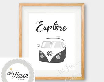 Explore Print, VW Campervan Print, Campervan Wall Art, Campervan Poster, Explore Wall Art, Motivational Poster Quote, Printable Wall Art