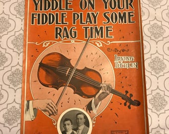 Yiddle On Your Fiddle Play Some Rag Time by Irving Berlin Vintage Sheet Music Friend & Downing 1909 Artwork