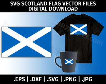 Scotland Flag Clipart SVG Vector - Cutting Files for Cricut, Silhouette - eps dxf svg png jpg - Scottish, Cut File