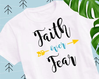 Faith Over Fear svg sayings svg motivational svg christian svg quote cut files cutting file Svg Files for Cricut Silhouette svg eps lfvs