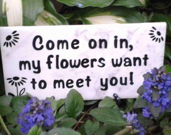 Pleasant Funny Garden Sign  Etsy With Lovable Funny Garden Sign Come On In My Flowers Want To Meet You With Divine Wicker Garden Furniture Sale Also Plants For Gravel Gardens In Addition Raised Herb Garden And Hartley Gardens As Well As Ryton Gardens Coventry Additionally Garden Tables And Chairs From Etsycom With   Lovable Funny Garden Sign  Etsy With Divine Funny Garden Sign Come On In My Flowers Want To Meet You And Pleasant Wicker Garden Furniture Sale Also Plants For Gravel Gardens In Addition Raised Herb Garden From Etsycom