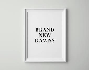 Brand New Dawns, Music, Gaia Gozzi, Music Poster, Music Quote, Scandinavian Wall Art Printable, Tumblr Room decor, Tumblr wall art, Quotes