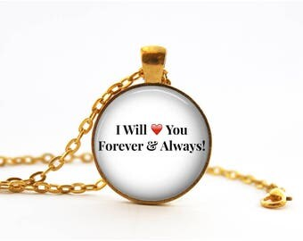 "Gift for Girlfriend Boyfriend Husband Wife! - ""I Will Love You Forever & Always!"" Gold-Plated Round Pendant Necklace"