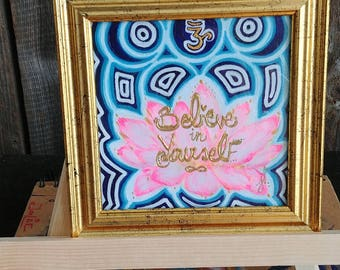 original painting- pink lotus- believe in yourself-  visionary art- lutin' art- 4x4