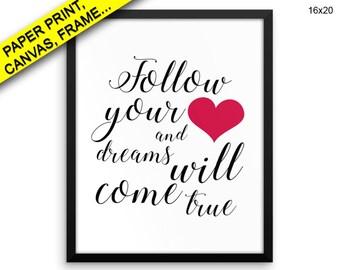 Follow Heart Canvas Art Follow Heart Printed Follow Heart Inspirational Art Follow Heart Inspirational Print Follow Printed Poster Your