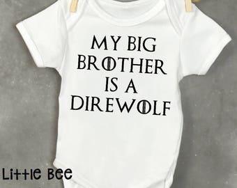 My big brother is a direwolf, dog sibling, Game of thrones, Baby boy, Baby Onesie, GOT, New Baby, Baby shower gift, Funny baby onesie, Geek