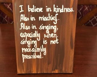 I believe in kindness