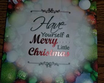 Have Yourself A Merry Little Christmas Canvas Sign