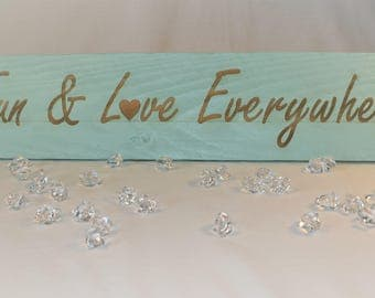 "Engraved ""Fun & Love Everywhere"" Sign 