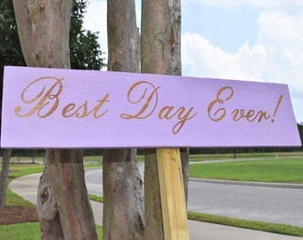 Engraved Best Day Ever Sign | Wedding | Table | 22x5 | Wedding | Love | Decor | Pallet Wood | Laser | Engraved |