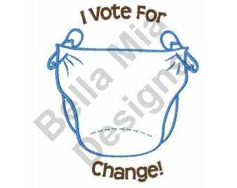 Diaper - Machine Embroidery Design, Baby Diaper, I Vote For Change