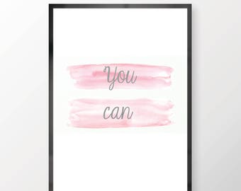 You Can Inspirational Wall Print -  Wall Art, Kids Bedroom, Minimalist Print, Summer Print, Personal Print, Home Decor