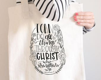 I Can Do All Things Through Christ | Tote Bag | Canvas Tote Bag | Gifts for Her | Handlettering | Reusable Bag | Scripture Tote