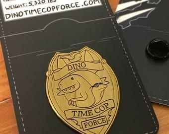 Dino Timecop Force Metal Die Stamped Pin Gold Finish