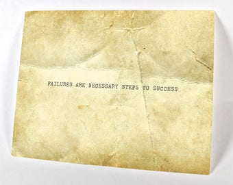 Failures are necessary steps to success…