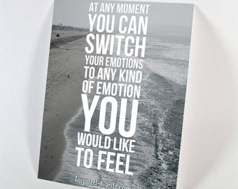 You Can Switch Your Emotions…