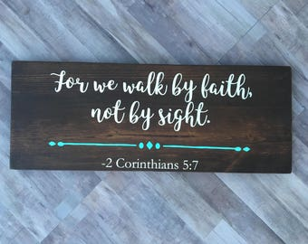 Rustic decor | wooden sign | For we walk by faith | bible verse sign | religious sign | housewarming gift | home decor  | livingroom decor