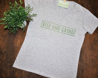 Cotton T Shirt | Womens Cotton T Shirt | Rise And Grind T Shirt | Womens Tee | Womens V Neck Shirt | Womens Tee | Cotton Tee | V Neck Tee