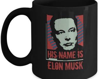 His Name Is Elon Mug - Gift