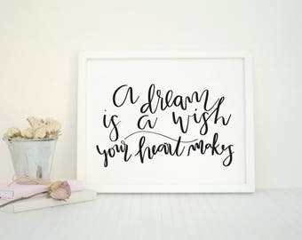 A Dream is a Wish | Inspirational Disney Quotes |Black and White | Hand Lettering | Modern Calligraphy | Digital Download | Disney World