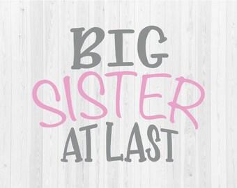 Big Sister At Last - SVG Cut File