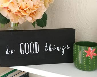 Do Good Things wall decor