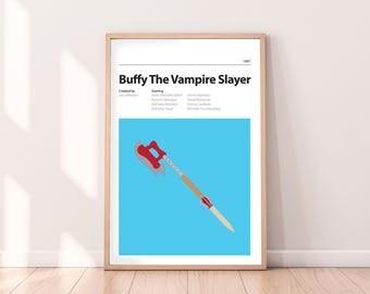 BUFFY - Alternative Movie Poster - PRINT - Sarah Michelle Gellar, Alyson Hannigan, James Masters - Buffy The Vampire Slayer