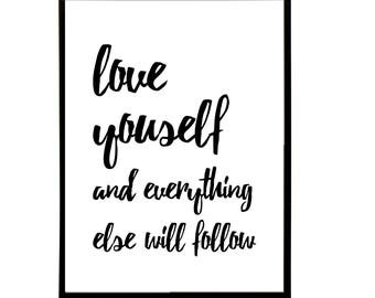 Love Yourself And Everything Else Will Follow art print inspirational wall art