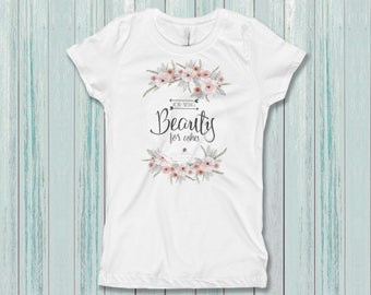 You Bring Beauty For Ashes / Boho Chic Girl's T-Shirt