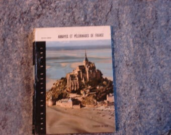 Book abbeys and PELLERINAGES de FRANCE with color photos and black and white 1964
