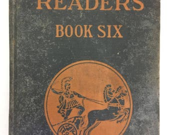 Vintage Edition of The Elson Readers Book Six by Scott, Foresman and Company, 1927